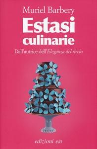 cibo e letteratura in estasi culinarie